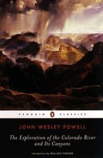 Exploration of the Colorado River and Its Canyons The - Powell John Wesley