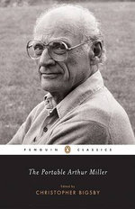 The Portable Arthur Miller - Arthur Miller