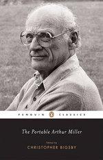 The Portable Arthur Miller - Arthur Miller