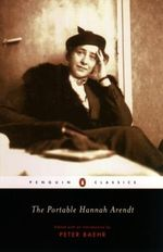 The Portable Hannah Arendt -  Hannah Arendt