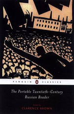 The Portable Twentieth-Century Russian Reader - Clarence Brown