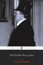 The Portable Henry James : Penguin Classics - Henry James