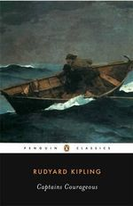 Captains Courageous : Penguin Classics - Rudyard Kipling