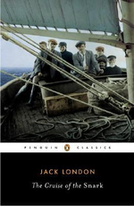 The Cruise of the Snark : Penguin Classics - Jack London