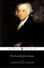 The Portable John Adams : Penguin Classics - John Adams