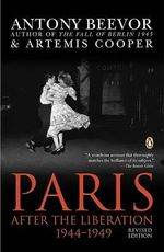 Paris : After the Liberation 1944-1949 - Antony Beevor