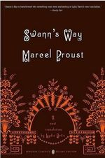 Swann's Way : Penguin Classics Deluxe Edition - Marcel Proust