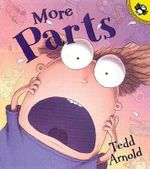 More Parts - Tedd Arnold