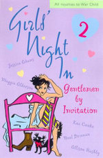 Girls' Night in : Gentlemen by Invitation - Jessica Adams