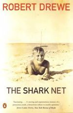 The Shark Net : Memories and Murder - Robert Drewe