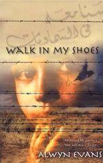 Walk in My Shoes - Alwyn Evans