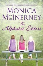 The Alphabet Sisters - Monica McInerney