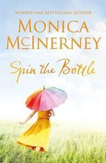 Spin the Bottle - Monica Mclnerney