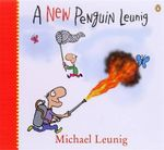 A New Penguin Leunig - Michael Leunig