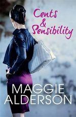 Cents & Sensibility - Maggie Alderson