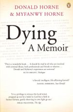 Dying : A Memoir - Donald Horne