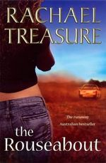The Rouseabout  - Rachael Treasure