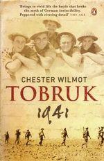 Tobruk 1941 - Chester Wilmot