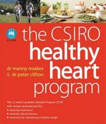 The CSIRO Healthy Heart Program - Dr. Manny Noakes