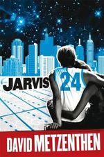 Jarvis 24 - David Metzenthen