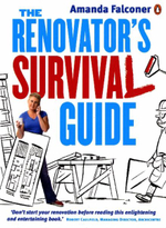 The Renovator's Survival Guide - Amanda Falconer