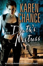 Death's Mistress : Midnight's Daughter Series : Book 2 - Karen Chance