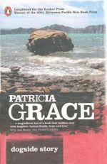 Dogside Story - Patricia Grace