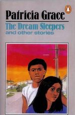 The Dream Sleepers - Patricia Grace