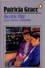 Electric City - Patricia Grace