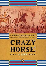 Crazy Horse - Larry McMurtry