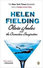 Olivia Joules and the Overactive Imagination : The Edge of Reason - MS Helen Fielding