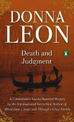 Death and Judgment (AKA in UK: A Venetian Reckoning) :  A Commissario Guido Brunetti Mystery 4 (AKA in UK: A Venetian Reckoning) - Donna Leon