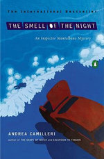 The Smell of the Night : Inspector Montalbano 6 :  Inspector Montalbano 6 - Andrea Camilleri