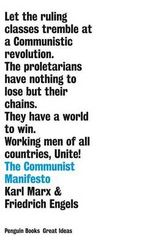 The Communist Manifesto : Penguin Books: Great Ideas - Karl Marx