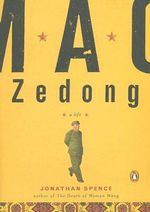Mao Zedong : A Penguin Life - MR Jonathan D Spence