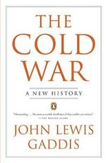 The Cold War : A New History - John Lewis Gaddis