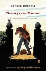 Menagerie Manor - Gerald Malcolm Durrell