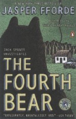 The Fourth Bear : A Nursery Crime :  A Nursery Crime - Jasper Fforde