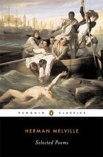 Selected Poems : Selected Poems - Herman Melville