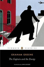 The Captain and the Enemy : Penguin Classics - Graham Greene