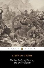 The Red Badge of Courage and Other Stories : Penguin Classics - Stephen Crane