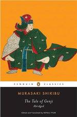 The Tale of Genji: Penguin Classic :  Penguin Classic - Murasaki Shikibu