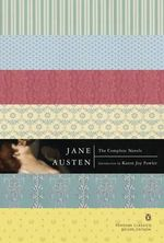 The Complete Novels : Penguin Classics Deluxe Edition - Jane Austen