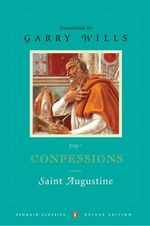 Confessions  : Penguin Classics Deluxe Edition - Augustine of Hippon