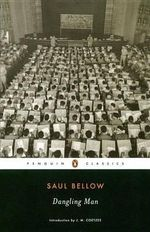Dangling Man : Penguin Classics - Saul Bellow