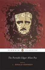 The Portable Edgar Allan Poe : Penguin Classics - Edgar Allan Poe