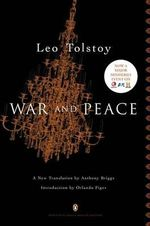 War and Peace : Penguin Classics Deluxe Edition - Leo Tolstoy