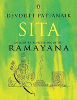 Sita : An Illustrated Retelling of the Ramayana - Devdutt Pattanaik