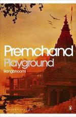 Playground (Rangbhoomi) : Rhangboomi - Premchand