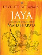 Jaya : An Illustrated Retelling of the Mahabharata - Devdutt Pattanaik